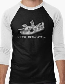 Think Negative... Men's Baseball ¾ T-Shirt