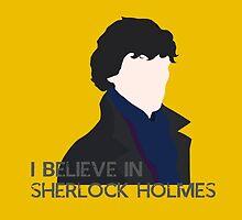 I Believe in Sherlock Holmes by Mary Mathias