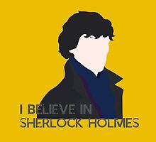 I Believe in Sherlock Holmes by PeasantsScream