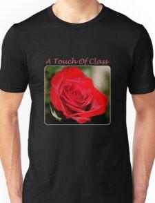 A Touch Of Class Unisex T-Shirt