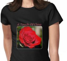 A Touch Of Class Womens Fitted T-Shirt