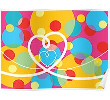 Color Pop Dots and Loopy Hearts  Poster