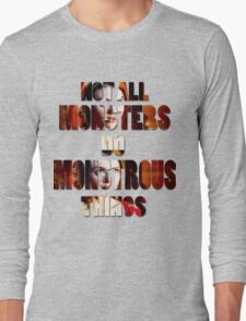 Not All Monsters Do Monstrous Things [The Banshee] T-Shirt