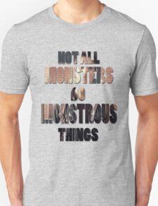 Not All Monsters Do Monstrous Things [Scott McCall] Unisex T-Shirt