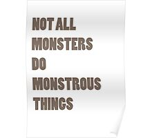 Not All Monsters Do Monstrous Things  Poster