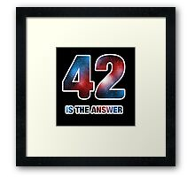 42 is the answer Framed Print