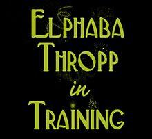 Elphaba Thropp in Training  by briepontmercy