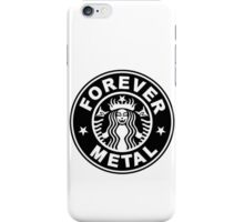 Forever Metal iPhone Case/Skin