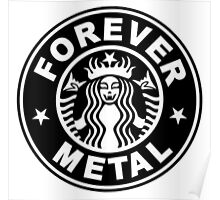 Forever Metal Poster