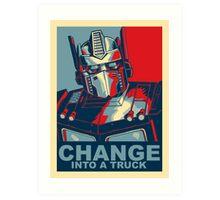 Optimus Prime - Change Art Print