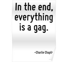 In the end, everything is a gag. Poster