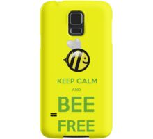 KEEP CALM AND BEE FREE!!! Samsung Galaxy Case/Skin