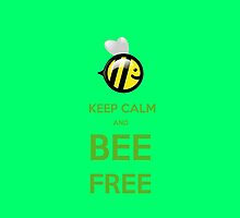 KEEP CALM AND BEE FREE!!! by karmadesigner