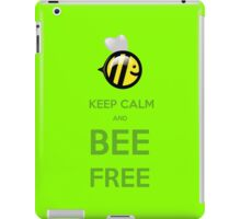 KEEP CALM AND BEE FREE!!! iPad Case/Skin