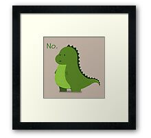 """baby t-rex says """"No."""" Framed Print"""