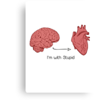 I'm with stupid print Canvas Print