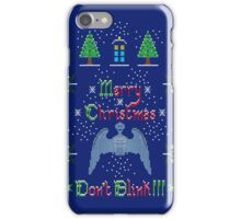 MERRY CHRISTMAS AND DON'T BLINK!  iPhone Case/Skin