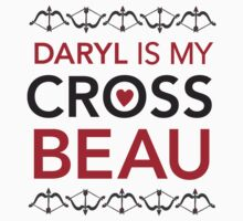Daryl is my Cross Beau by namastacy
