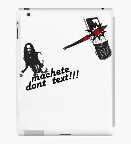Machete dont text iPad Case/Skin