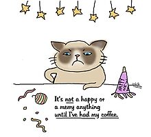 Nor happy or merry til I got my coffee - Grumpy / Cat doodle Photographic Print
