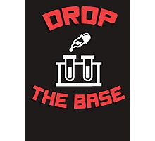 Drop the base (bass) - test-tubes chemistry science funny Photographic Print