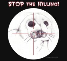 Stop the Killing! by Crockpot
