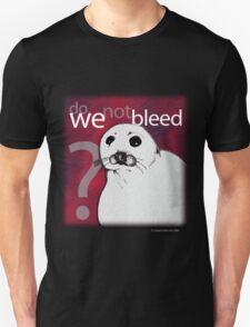 Do we not bleed? T-Shirt