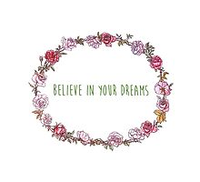 Believe in your dreams- Positive Quote + Vintage illustration by twisttheprint