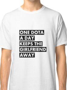 One Dota a Day... Classic T-Shirt
