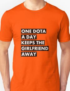 One Dota a Day... Unisex T-Shirt