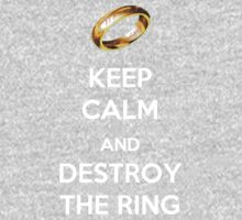 Keep Calm And Destroy The Ring Kids Clothes