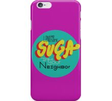 Lend me Some Suga iPhone Case/Skin