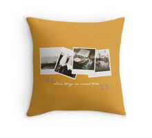Some things are meant to be; T&S - 02 Throw Pillow