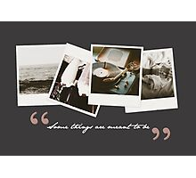 Some things are meant to be; T&S - 02 Photographic Print