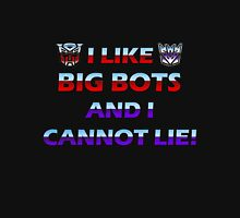 I Like Big Bots and I Cannot Lie! Unisex T-Shirt