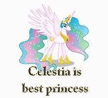Celestia Is Best Princess Unisex T-Shirt
