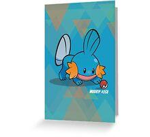 Mudkip Mudkip Greeting Card