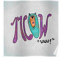 Meow Wow! Fancy Cat Hand Lettering Poster