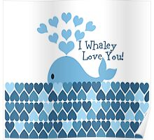 I Whaley Love You! Poster