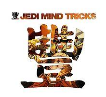 Jedi Mind Tricks by Syed Mowla