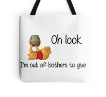 Winnie the Pooh - Out of Bothers Tote Bag