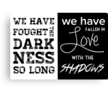 Valentine Morgenstern quote - The Mortal Instruments Canvas Print