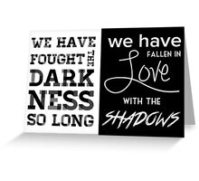 Valentine Morgenstern quote - The Mortal Instruments Greeting Card