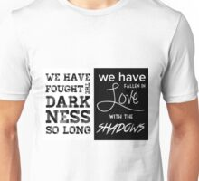 Valentine Morgenstern quote - The Mortal Instruments Unisex T-Shirt