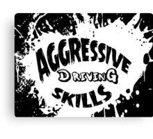 aggressive driving skills  Canvas Print
