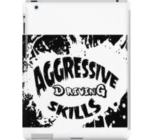 aggressive driving skills  iPad Case/Skin