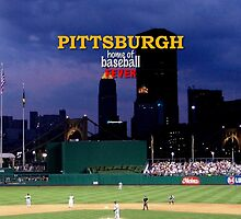 Pittsburgh Home of Baseball Fever by don thomas