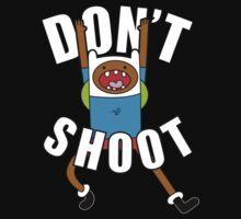 DON'T SHOOT by Tai's Tees by TAIs TEEs