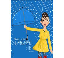 Stand Under my Umbrella Photographic Print