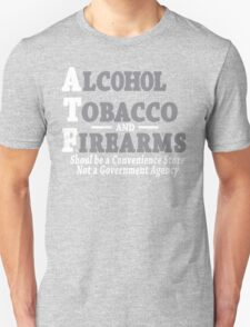 Alcohol Tobacco and Firearms Funny Geek Nerd T-Shirt